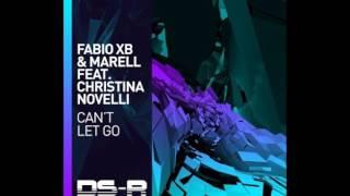 Fabio XB & Marell feat. Christina Novelli - Can't Let Go (Pierre Pienaar Remix)