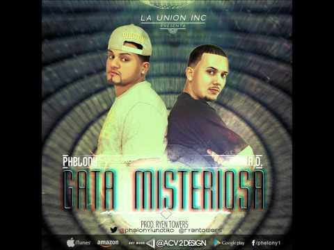 "Phelony ""El Lunatiko"" Ft. A.D. ""Gata Misteriosa"""