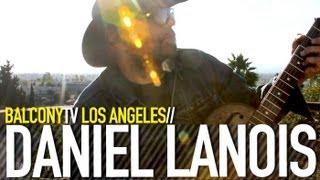 DANIEL LANOIS - STILL WATER (BalconyTV)