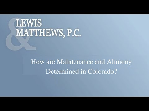 How are Maintenance and Alimony Determined in Colorado?