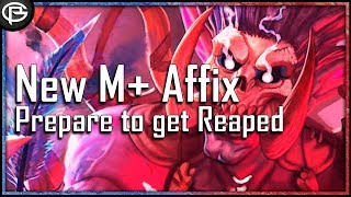 New M+ Affix REAPING : What you need to know