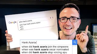 Hank Azaria Answers the Web's Most Searched Questions | WIRED