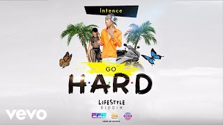 Intence - Go Hard (Official Audio)