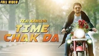 Time Chak Da  Teji Kahlon
