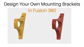 Design Custom Brackets in Fusion 360