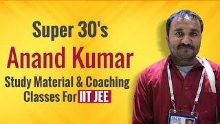 Super 30 Anand Kumar Clears Doubts Related To Study Material And Coaching Classes For IIT JEE - Download this Video in MP3, M4A, WEBM, MP4, 3GP