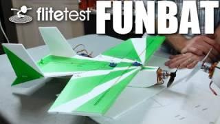 Flite Test - Funbat - REVIEW