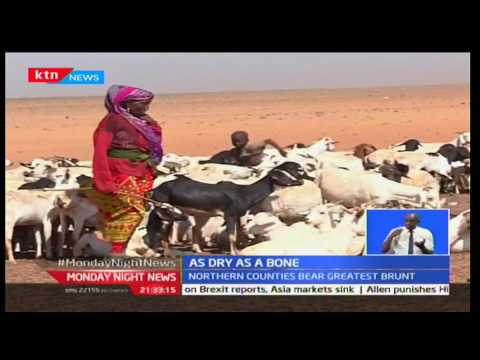 Monday Night News: Marsabit Residents call on government to assist them curb the ongoing drought