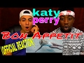 Katy Perry - Bon Appetit ft. Migos (OFFICIAL REACTION)
