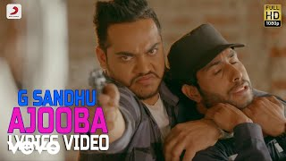 G. Sandhu - Ajooba | Desi Crew Lyrics Video - YouTube