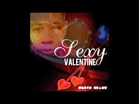 Sexy Valentine - Floyd Grant