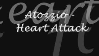 Atozzio - Heart Attack
