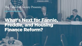 Click to play: What's Next for Fannie, Freddie, and Housing Finance Reform?