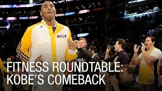Fitness Roundtable: Kobe Bryant's Comeback