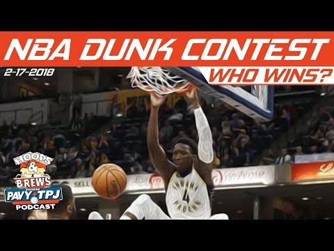 2018 NBA Slam Dunk Contest | Who will win ? | Hoops & Brews