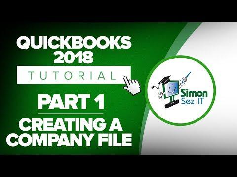 QuickBooks 2018 Training Tutorial Part 1: How to Create Your ...