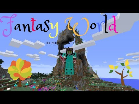 Fantasy Style World! Minecraft Mods 1.11.2 Episode 18