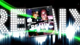★Remix / Luis Jara & Jon Secada / 2013★