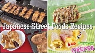 Top 8 Japanese Street Foods You Can Make At Home | OCHIKERON | Create Eat Happy :)
