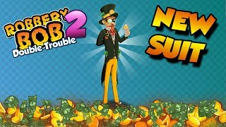Robbery Bob 2 - NEW SUIT! *Money Pants*