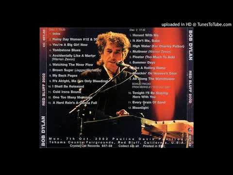 Bob Dylan - You're a Big Girl Now  Red Bluff 07.10.2002