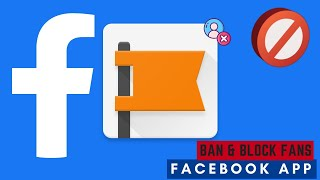 How to ban, block and delete comments on Facebook page