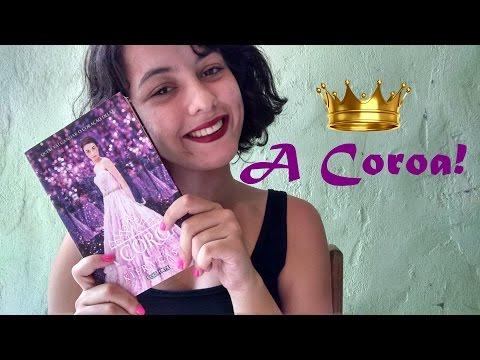 Comentando: A Coroa, Kiera Cass