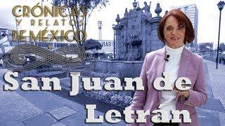 Crónicas y relatos de México - San Juan de Letrán