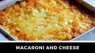 The ultimate MACARONI AND CHEESE recipe!