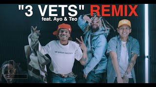 """3 VETS"" Remix feat. Ayo & Teo 