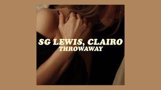 Sg Lewis, Clairo   Throwaway [lyrics]