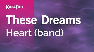 Karaoke These Dreams - Heart *