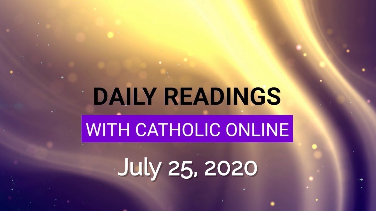 Catholic Daily Mass Reading Saturday 25 July 2020