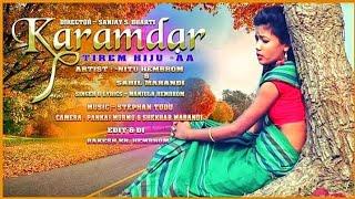 new santali video 2019// karamdar re  //Nitu Hembrom&Sahil//manjula Hembrom// Karamdar film
