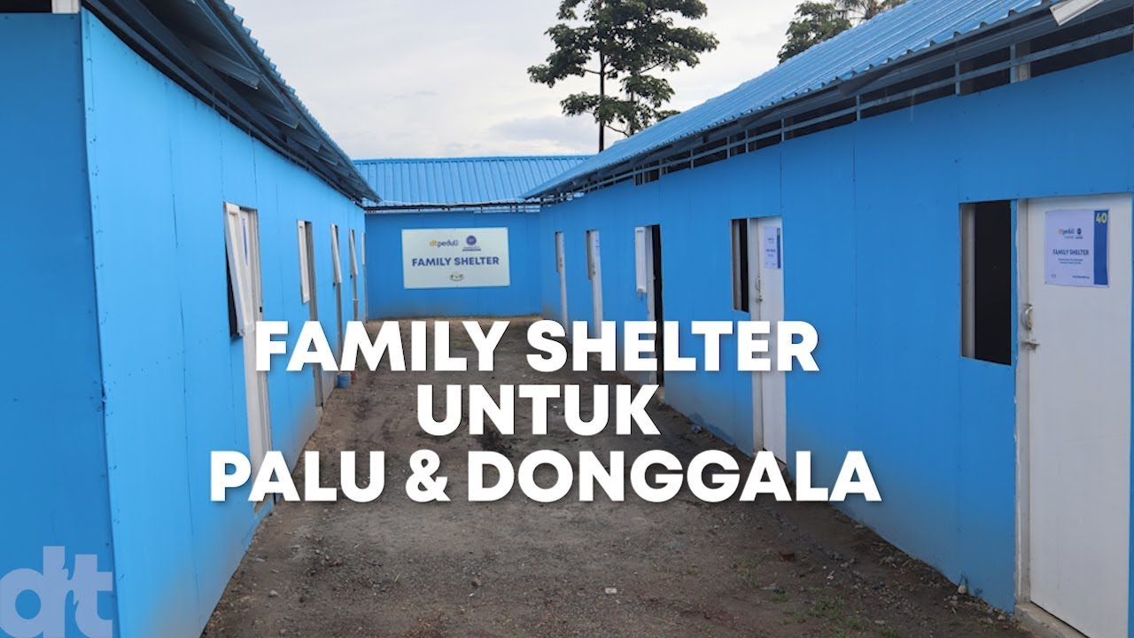 Family Shelter untuk Palu Donggala