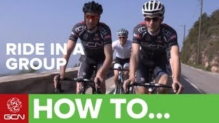 How To Ride In A Group - An Introduction