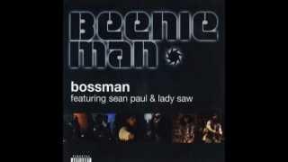 Beenie Man feat Lady Saw & Sean Paul - Bossman