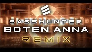 Basshunter - Boten Anna (Sabri Emini 2017 Remix)