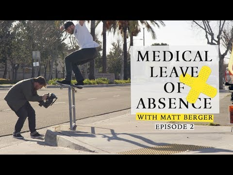 Matt Berger | Medical Leave Of Absence: Episode 2