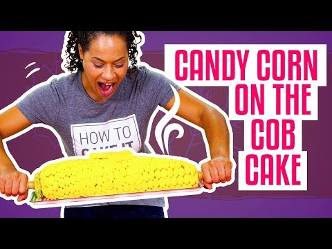 How To Make A GIANT CORN ON THE COB Out Of Vanilla CAKE & Candy | Yolanda Gampp | How To Cake It