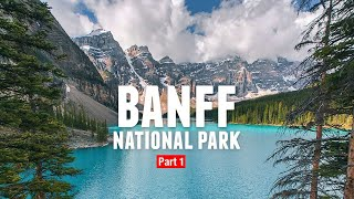BANFF National Park Part 1: Lake Louise, Moraine Lake, & Sulphur Mountain