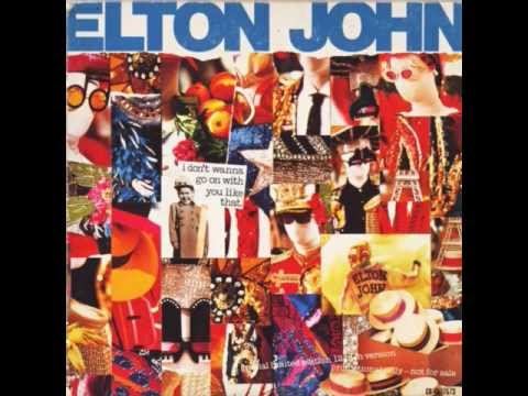 Elton John - I Don't Wanna Go On With You Like That (Shep Pettibone 12 Inch Mix)