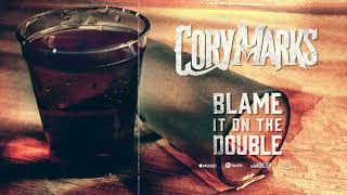 CORY MARKS - Blame it on