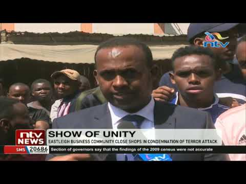 Eastleigh Business Community closes shops in condemnation of terror attack