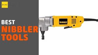 🌵6 Best Nibbler Tools 2020