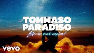 Tommaso Paradiso - Ma lo vuoi capire? (Lyric Video)