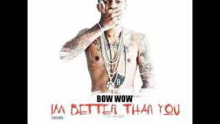 Bow Wow- I Love Pussy[I'm Better Than You MIxtape]