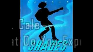 J.J. Cale - What Do You Expect