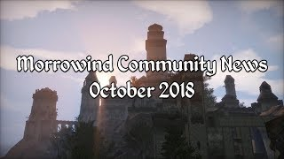 Morrowind Community News - October 2018