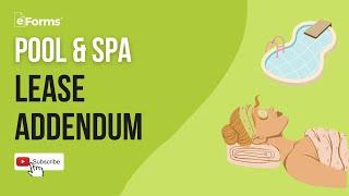 Pool & Spa Lease Addendum - EXPLAINED